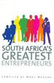South Africa's Greatest Entrepreneurs by Moki Makura | SABLE Accelerator Network