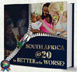 South Africa @ 20: For Better or for Worse? by Steuart Pennington | SABLE Accelerator Network