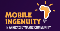 Mobile Ingenuity in Africas Dynamic Community